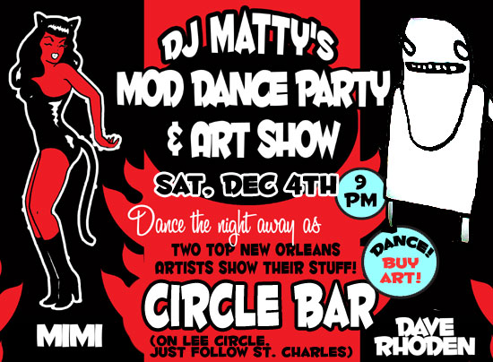 I had an art show with Mimi at Circle Bar.