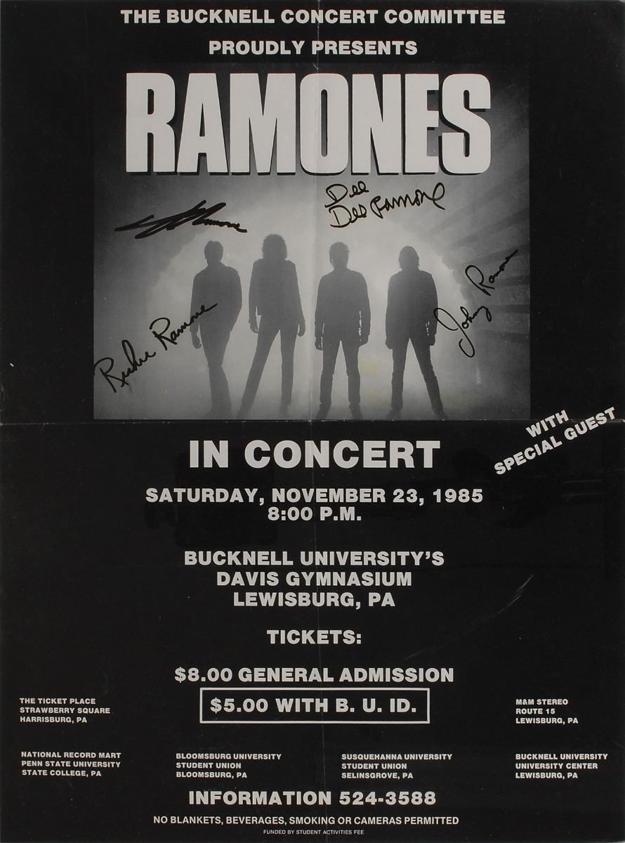 I saw The Ramones at Bucknell University.