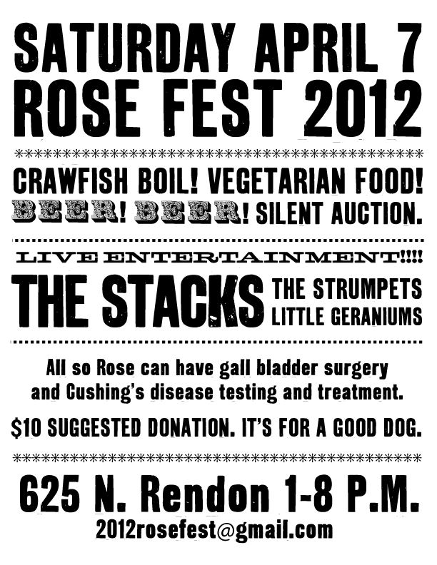 We had a benefit for Lauren's dog Rose